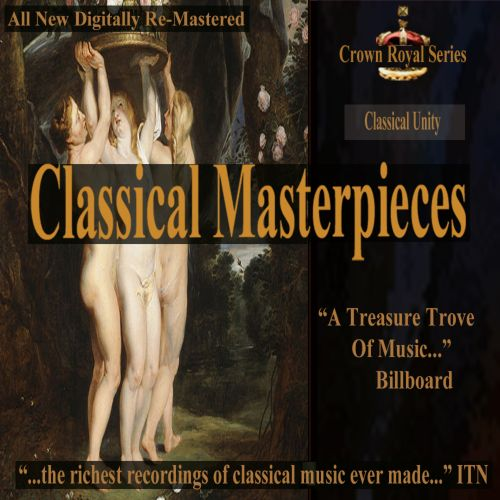 Classical Masterpieces: Classical Unity