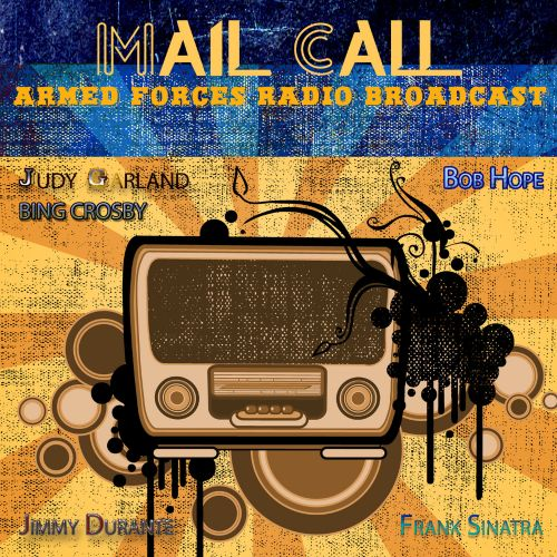 Armed Forces Radio Broadcast: Mail Call