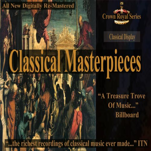 Classical Masterpieces: Classical Display