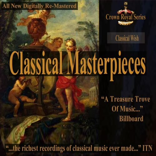 Classical Masterpieces: Classical Wish