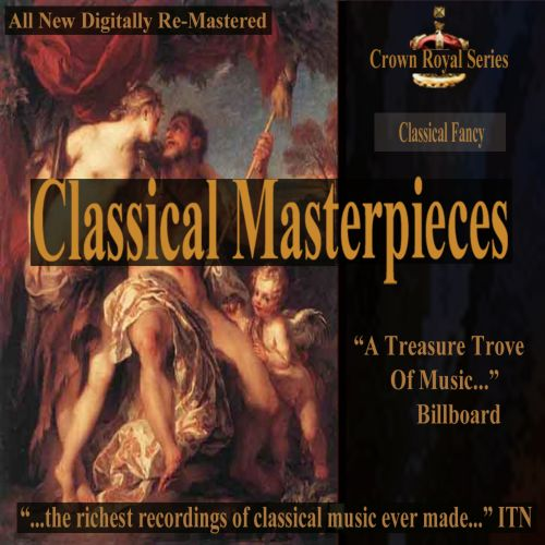 Classical Masterpieces: Classical Fancy