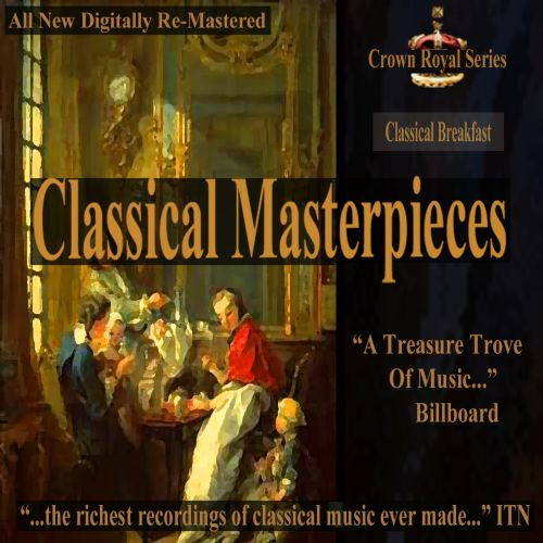 Classical Masterpieces: Classical Breakfast