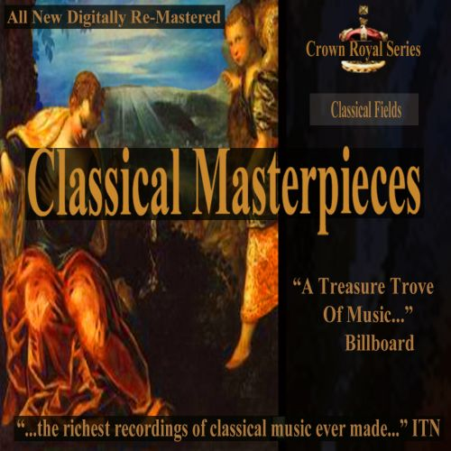 Classical Masterpieces: Classical Fields