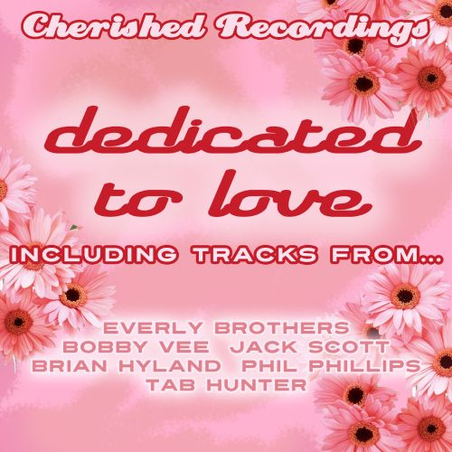 Dedicated to Love: 70 Classic Love Songs