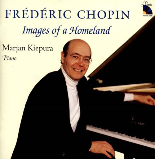 Frédéric Chopin: Images of a Homeland