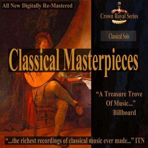 Classical Masterpieces: Classical Solo