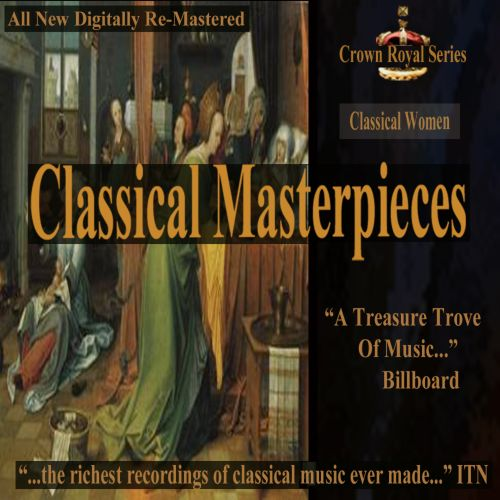 Classical Masterpieces: Classical Women