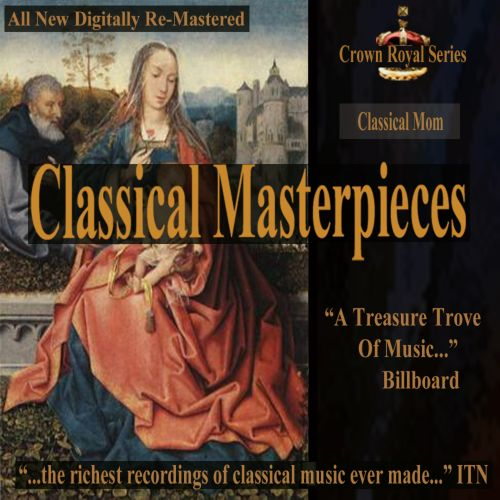 Classical Masterpieces: Classical Mom