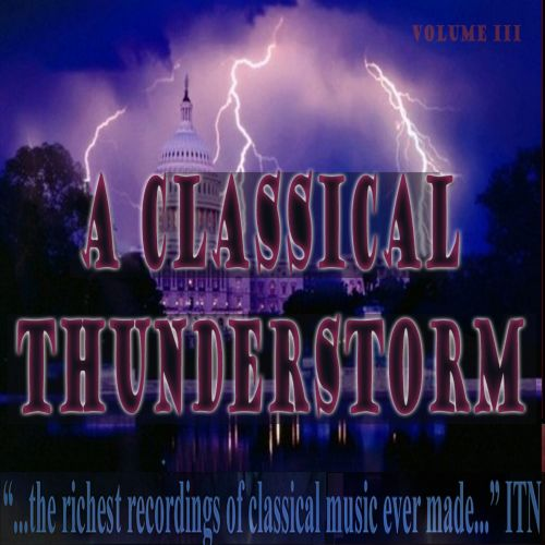 A Classical Thunderstorm, Vol. 3