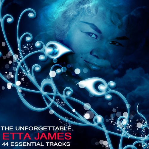 The  Unforgettable Etta James