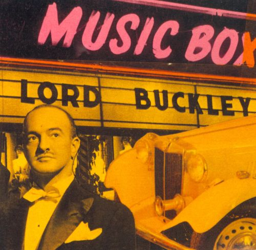 The Tales of Lord Buckley: Music Box