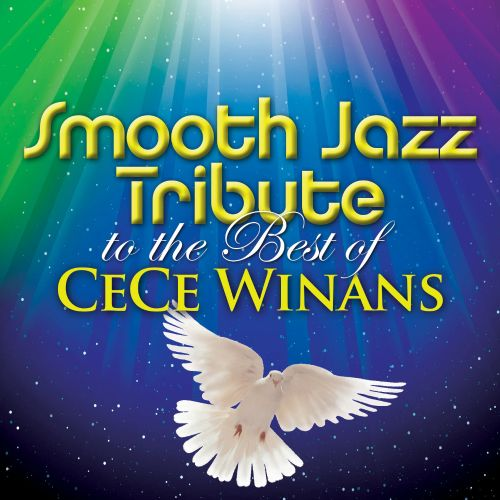 Smooth Jazz Tribute to the Best of CeCe Winans