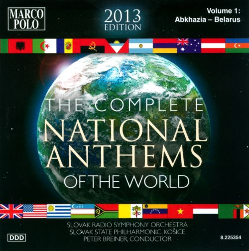 Complete National Anthems of the World (2013 Edition), Vol. 1