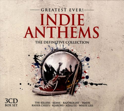 Greatest Ever! Indie Anthems