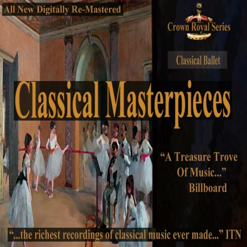 Classical Masterpieces: Classical Ballet