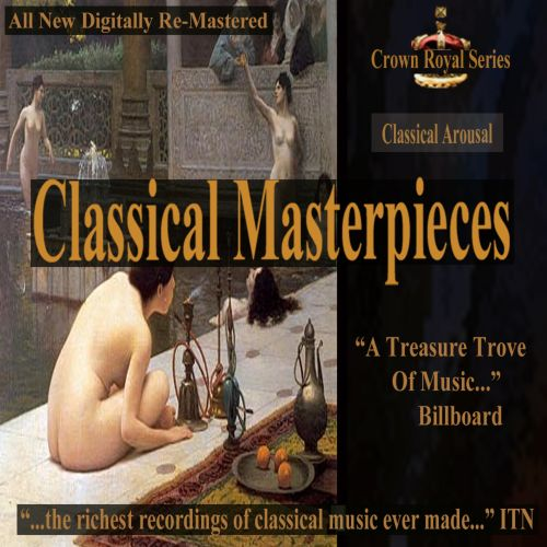 Classical Masterpieces: Classical Arousal