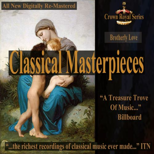 Classical Masterpieces: Brotherly Love