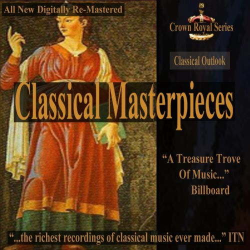 Classical Masterpieces: Classical Outlook