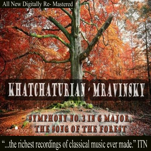 Khatchaturian: Symhony No. 3 in G major; The Song of the Forest