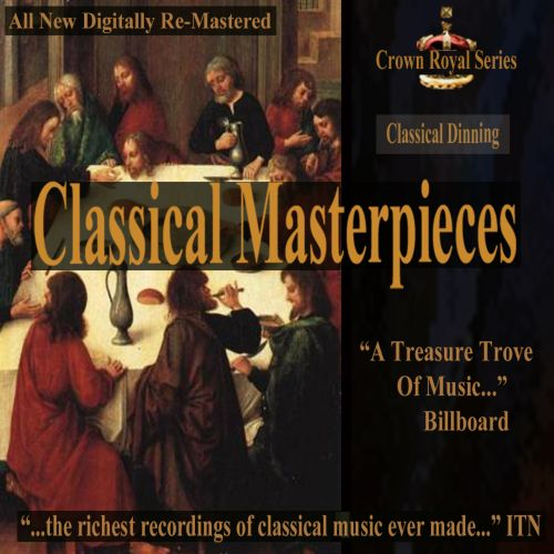 Classical Masterpieces: Classical Dining