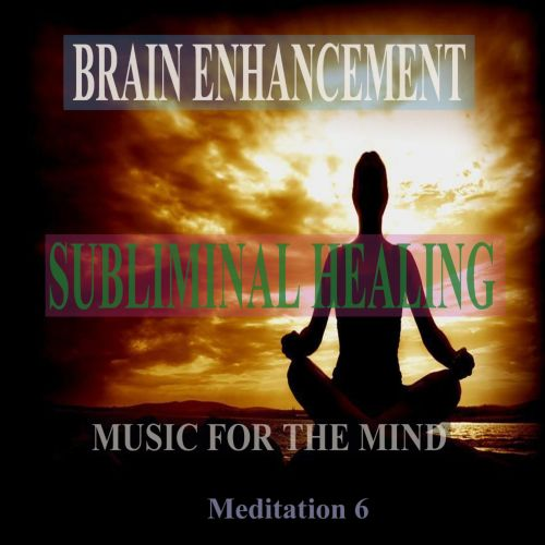 Calm Enlightenment: Subliminal Healing Brain Enhancement Relieve Stress Meditation 6
