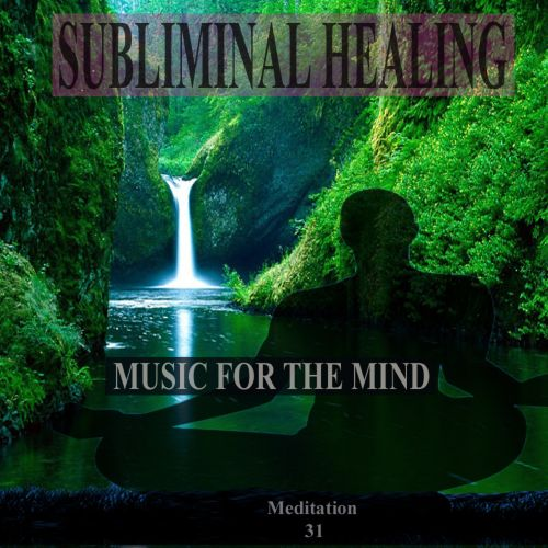 A  Tranquil Beginning Subliminal Healing Brain Enhancement Relieve Stress Meditation 31
