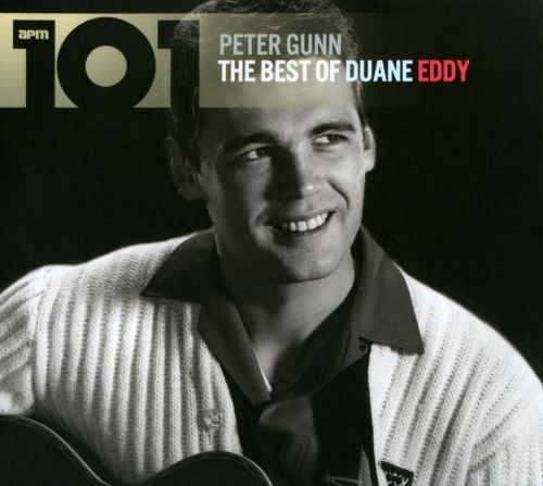 101: The Best of Duane Eddy