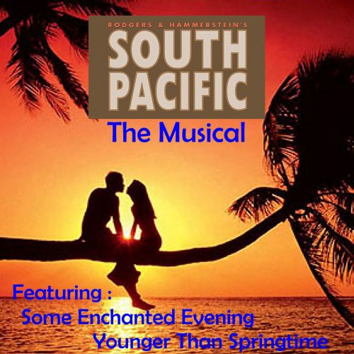 South Pacific: The Musical