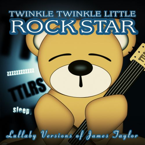 Lullaby Versions of James Taylor