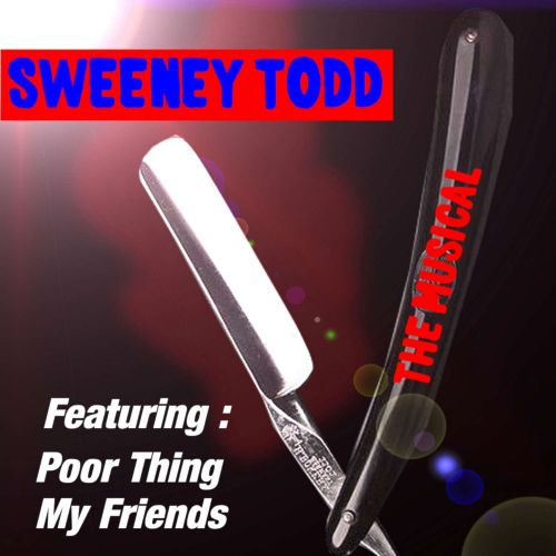 Highlights From Sweeney Todd the Musical