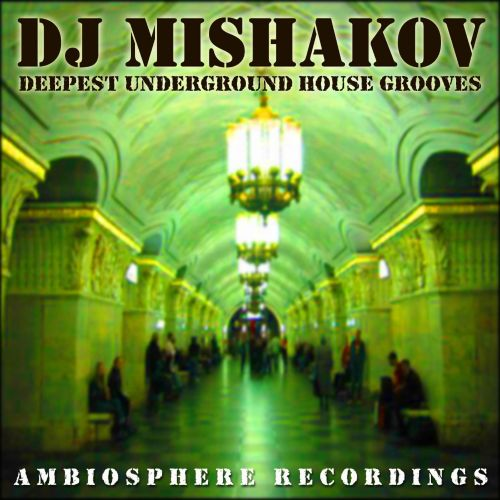 Deepest Underground House Grooves