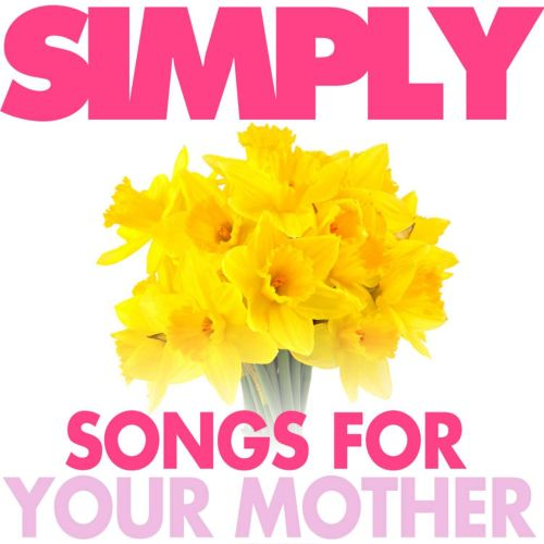 Simply Songs For Mother
