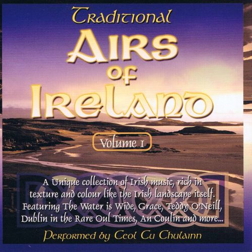 Traditional Airs of Ireland, Vol. 1