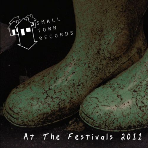 Small Town Records at the Festivals 2011