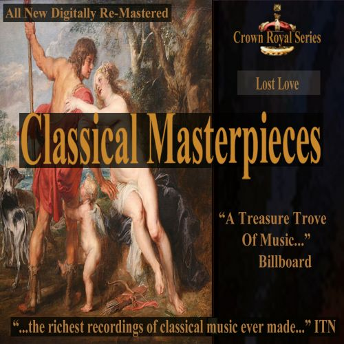 Classical Masterpieces: Lost Love