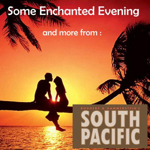 Some Enchanted Evening, and More from South Pacific