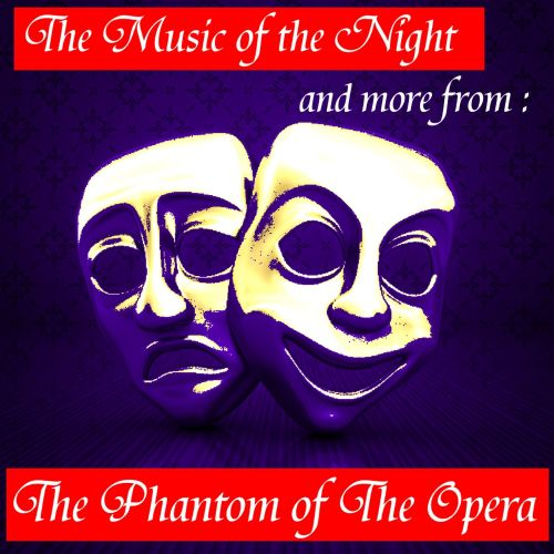 The Music of the Night, and more from The Phantom of the Opera