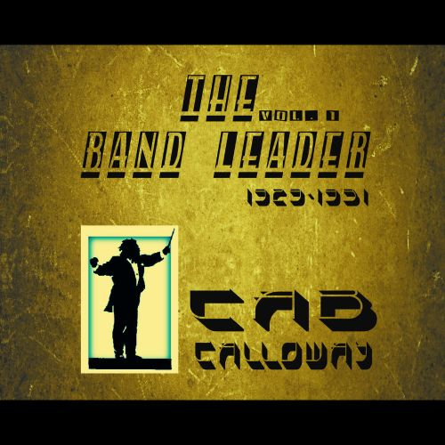 The Band Leader 1929-1931, Vol. 1