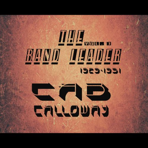 The Band Leader 1929-1931, Vol. 3