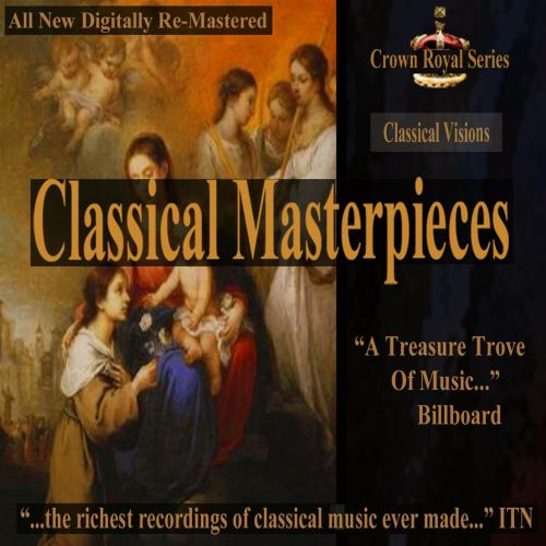 Classical Masterpieces: Classical Visions