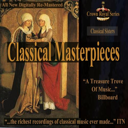 Classical Masterpieces: Classical Sisters