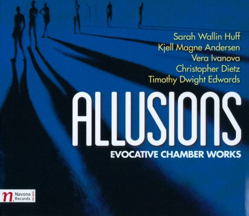 Allusions: Evocative Chamber Works