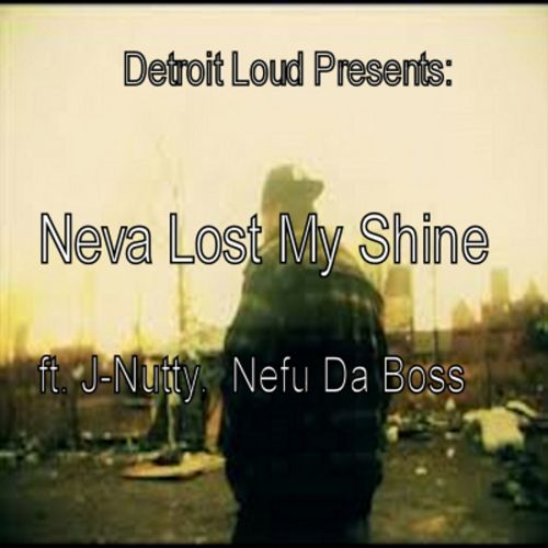 Neva Lost My Shine