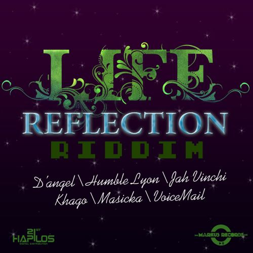 Life Reflections Riddim