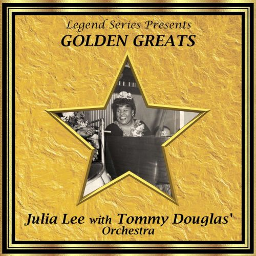 Julia Lee With the Tommy Douglas' Orchestra