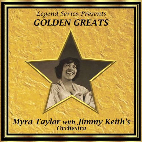Myra Taylor With Jimmy Keith's Orchestra