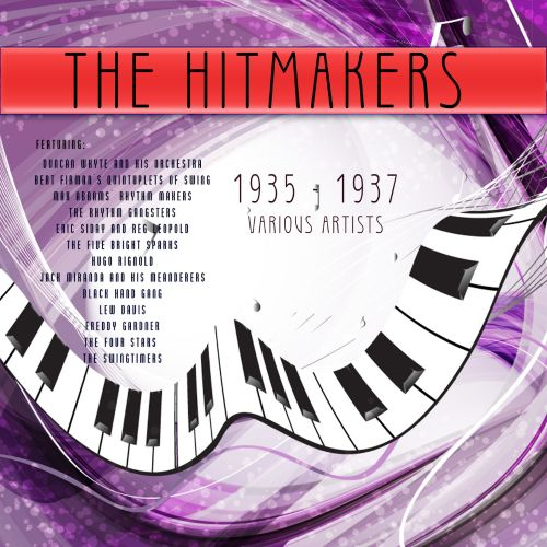 The  Hitmakers: 1935-1937