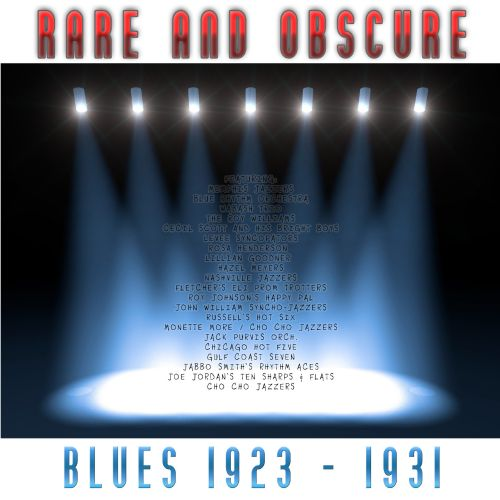 Rare and Obscure: Blues 1923-1931