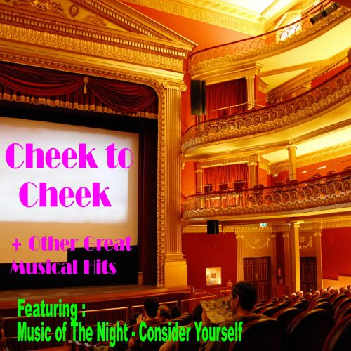 Cheek to Cheek + Other Great Musical Hits