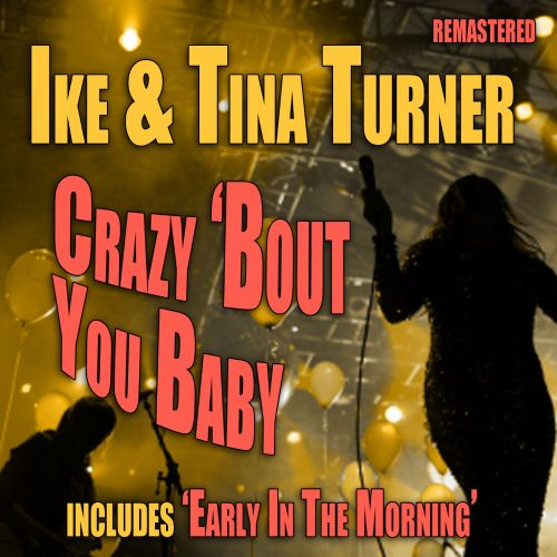 Crazy 'Bout You Baby [Single]